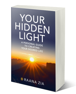 your hidden light, raana zia, book