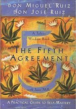 The Fifth Agreement, your hidden light resource